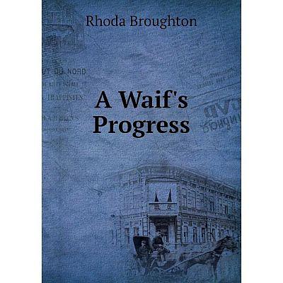 Книга A Waif's Progress