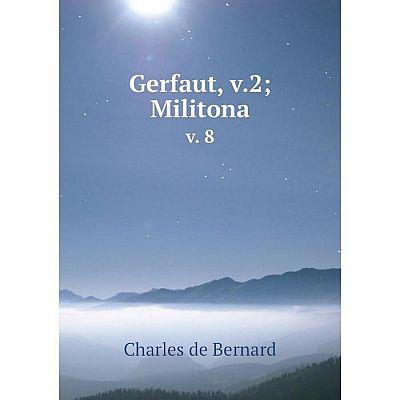 Книга Gerfaut, v.2; Militonav. 8