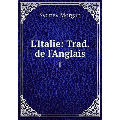Книга L'Italie: Trad de l'Anglais 1