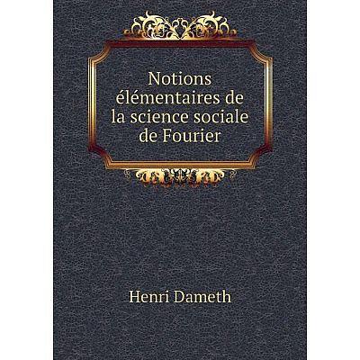 Книга Notions élémentaires de la science sociale de Fourier