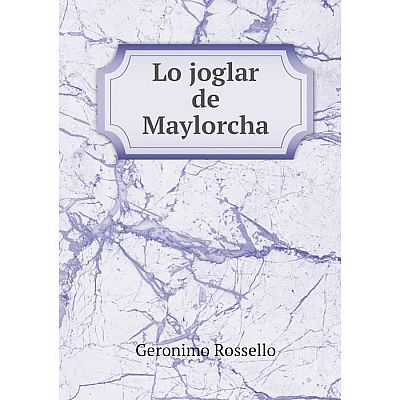 Книга Lo joglar de Maylorcha