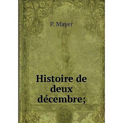 Книга Histoire de deux décembre