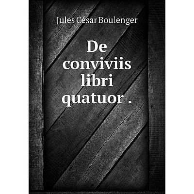 Книга De conviviis libri quatuor