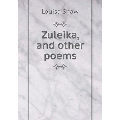 Книга Zuleika and other poems