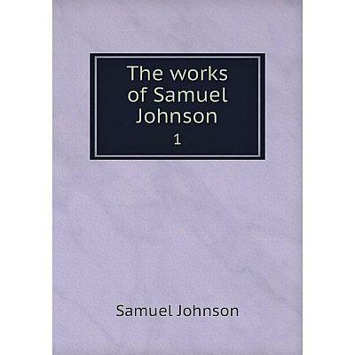 Книга The works of Samuel Johnson 1