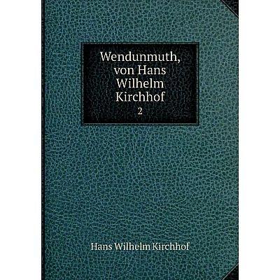 Книга Wendunmuth, von Hans Wilhelm Kirchhof 2