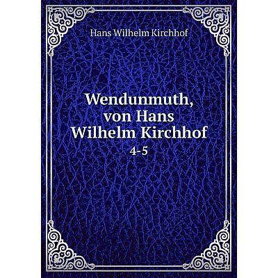 Книга Wendunmuth, von Hans Wilhelm Kirchhof 4-5