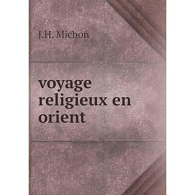 Книга Voyage religieux en orient