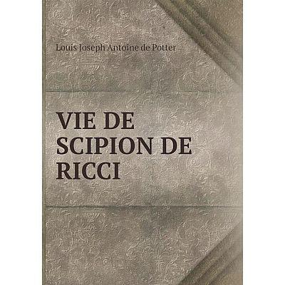Книга Vie de Scipion de Ricci