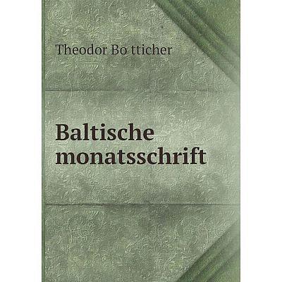 Книга Baltische monatsschrift