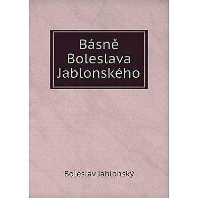 Книга Básně Boleslava Jablonského