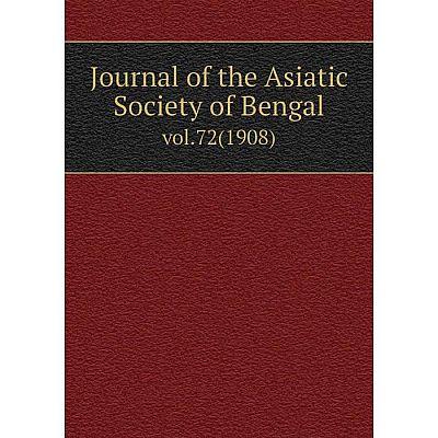 Книга Journal of the Asiatic Society of Bengalvol. 72 (1908)