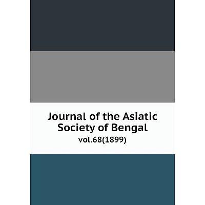 Книга Journal of the Asiatic Society of Bengalvol. 68 (1899)