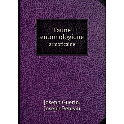 Книга Faune entomologique armoricaineVolume 1: Hémiptères