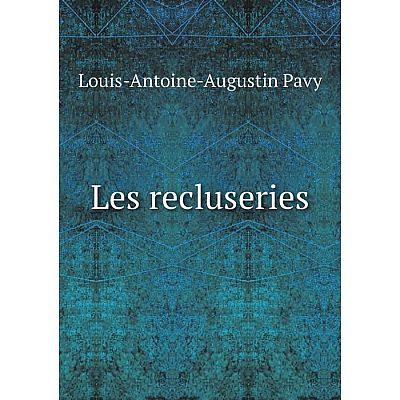 Книга Les recluseries