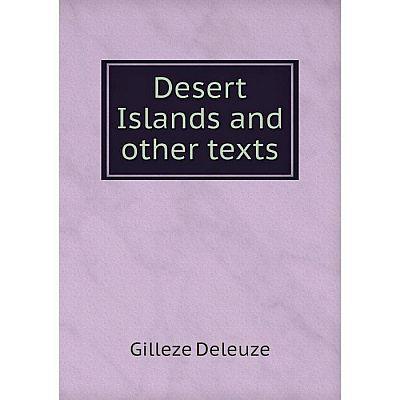 Книга Desert Islands and other texts