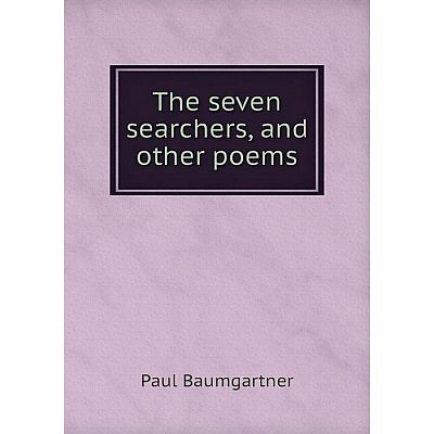 Книга The seven searchers, and other poems