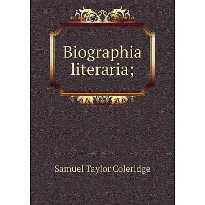 Книга Biographia literaria;