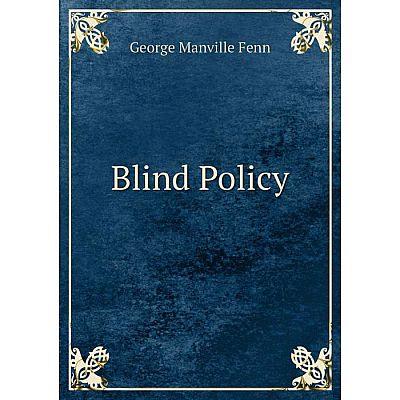 Книга Blind Policy
