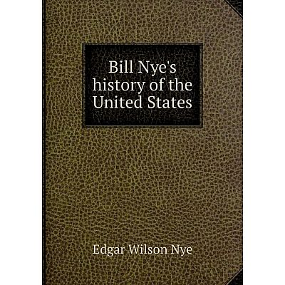 Книга Bill Nye's history of the United States