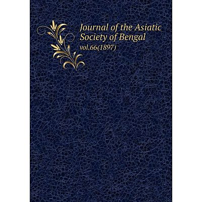 Книга Journal of the Asiatic Society of Bengalvol. 66 (1897)