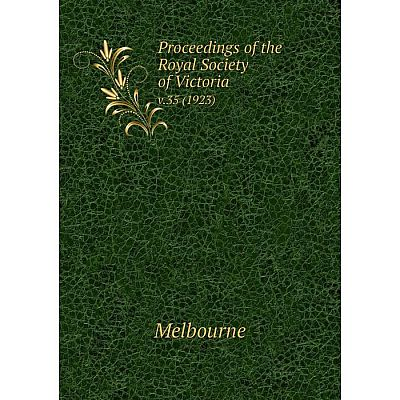 Книга Proceedings of the Royal Society of Victoriav.35 (1923). Melbourne