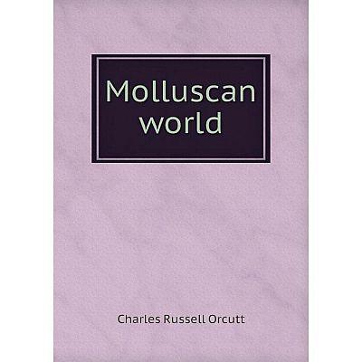 Книга Molluscan world