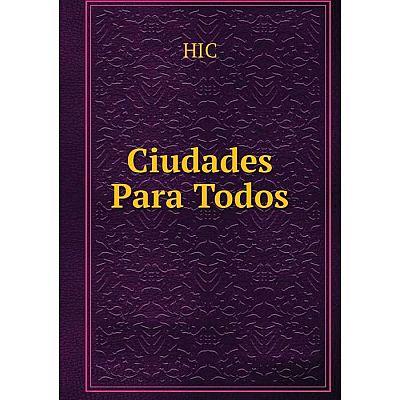 Книга Ciudades Para Todos