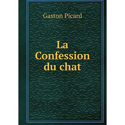 Книга La Confession du chat