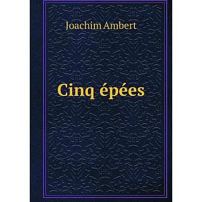 Книга Cinq épées