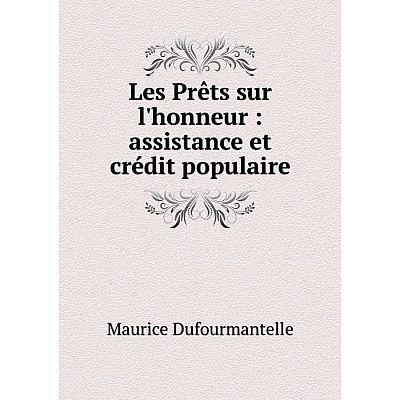 Книга Les Prêts sur l'honneur: assistance et crédit populaire