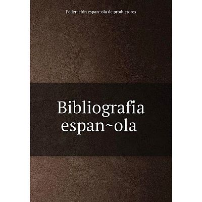 Книга Bibliografía española