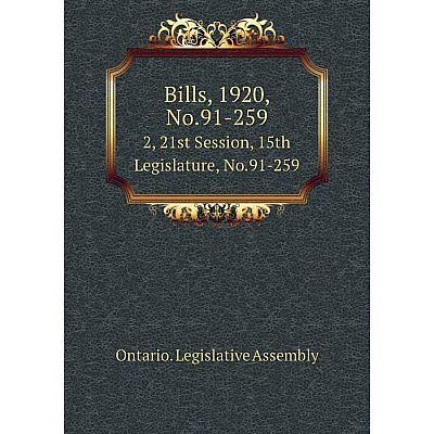 Книга Bills, 1920, No.91-259 2, 21st Session, 15th Legislature, No.91-259