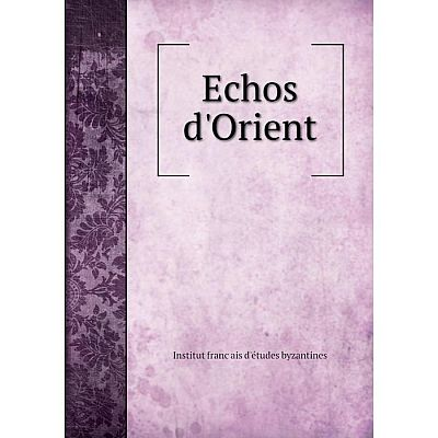 Книга Echos d'Orient