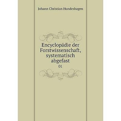 Книга Encyclopädie der Forstwissenschaft, systematisch abgefast01