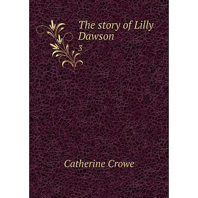 Книга The story of Lilly Dawson 3