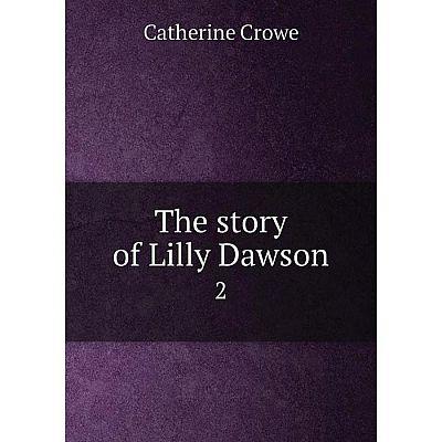 Книга The story of Lilly Dawson 2