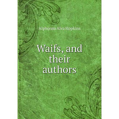 Книга Waifs, and their authors
