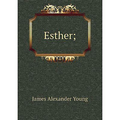 Книга Esther;