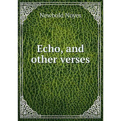 Книга Echo, and other verses