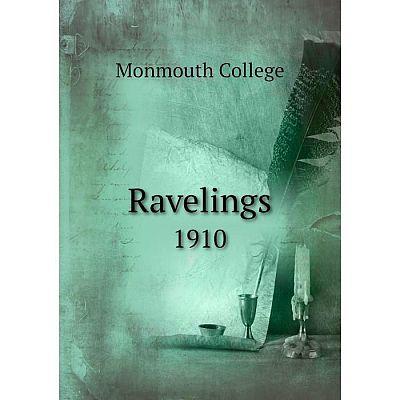 Книга Ravelings1910. Monmouth College